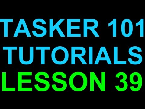 Tasker 101 Tutorials Lesson 39 Either Or Profile Triggers with Profile Active