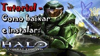 Tutorial - Como baixar e instalar: Halo Combat Evolved