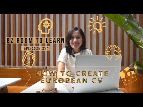BZ Room To Learn - Eps 2 - How To  Create A European CV