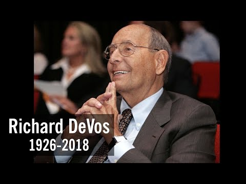 Richard DeVos Tribute and a Request for a Prayer