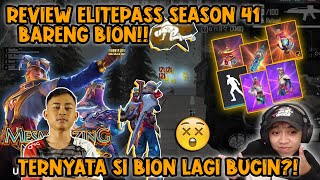 REVIEW ELITE PAS SEASON 21 BARENG BION!! TERNYATA SI BION LAGI BUCIN??