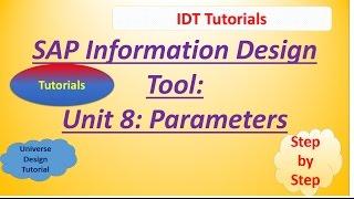SAP IDT Unit 8 : Parameters: Tutorial