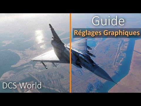 DCS - Comment Régler Vos Options Graphiques ? Guide Pour PC