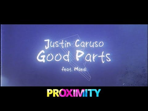 Justin Caruso - Good Parts Lyric  ft Mædi