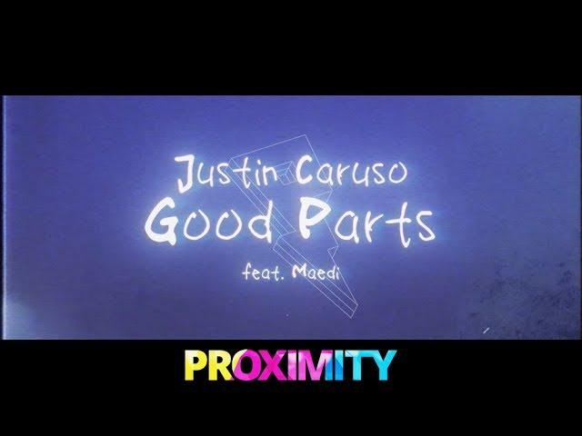 Justin Caruso — Good Parts [Lyric Video] ft. Mædi