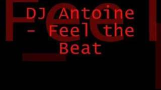 DJ Antoine - Feel the Beat