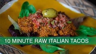 10 Minute Raw Italian Tacos!