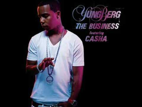 The Business By Yung Berg ft. Casha
