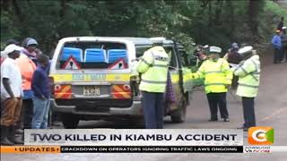 Two killed in Kiambu accident #CitizenBriefs