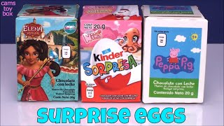 Chocolate Surprise Eggs Kinder Sorpresa Nina Peppa Pig Elena Avalor Toys