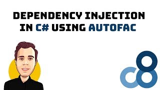 Dependency Injection in C# using Autofac