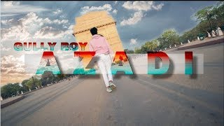 AZADI - DIVINE || Gully Boy || Dance Cover || Choreography by Deepnahshu Kumar