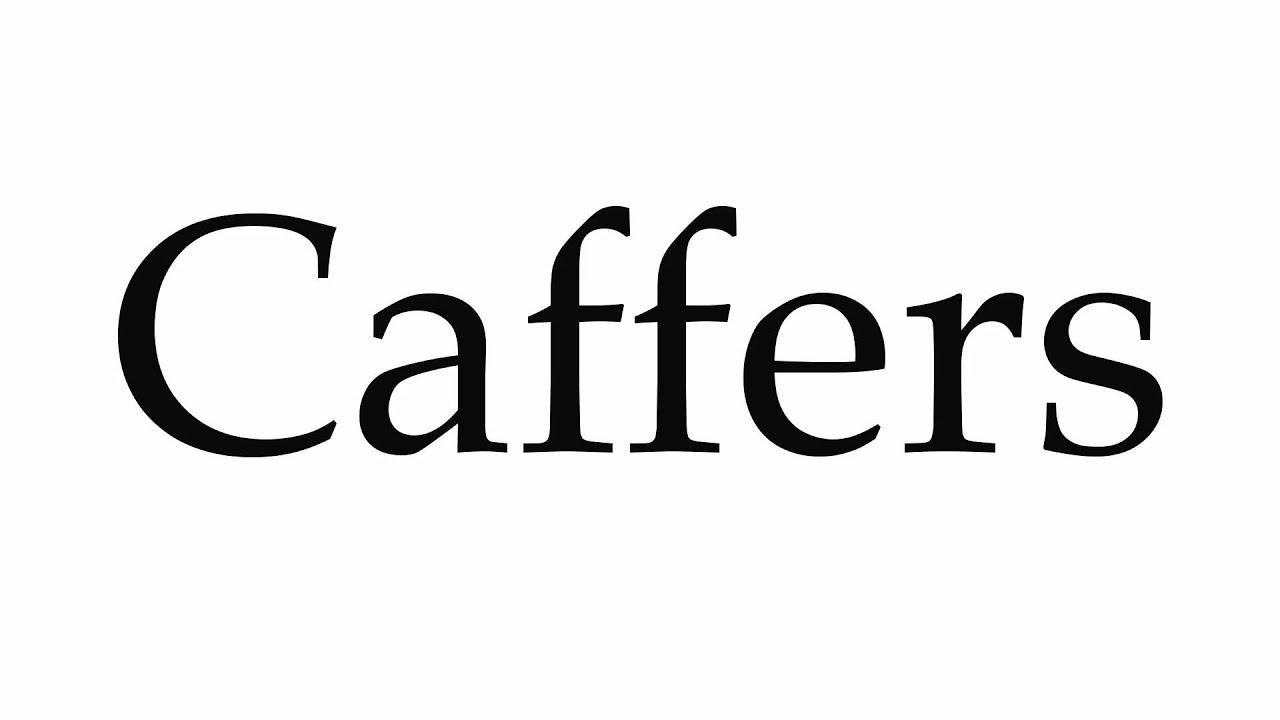 Caffers