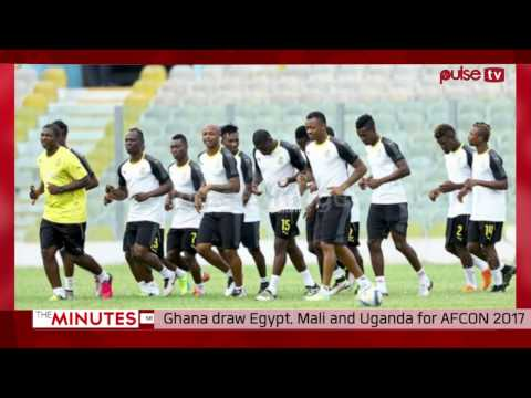 Ghana draw Egypt, Mali and Uganda for AFCON 2017 | The Minutes