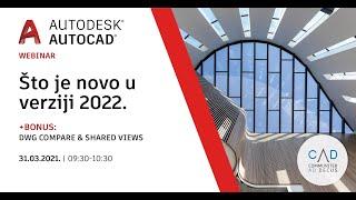 AutoCAD (LT) - Što je novo u verziji 2022   Snimka webinara