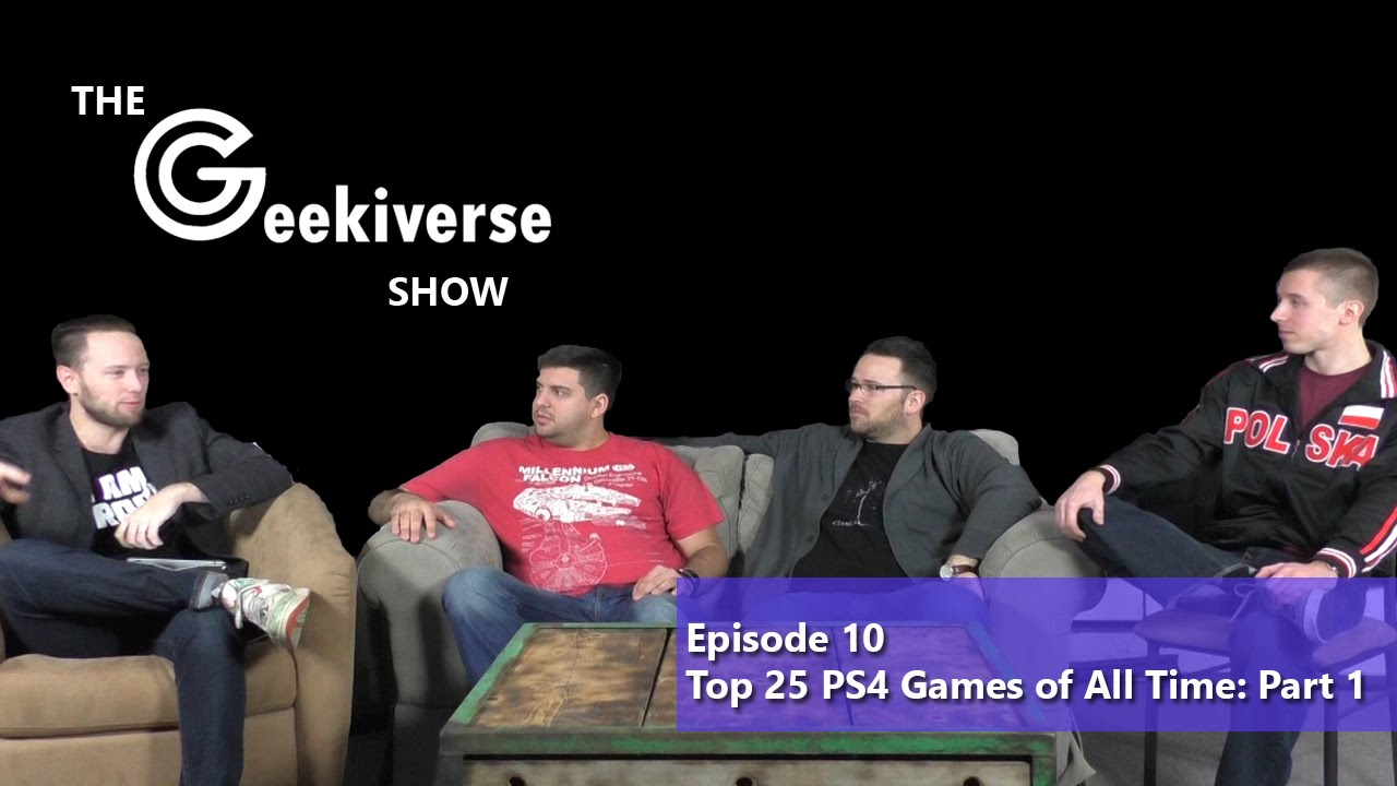 Popular Ps4 Games All : The geekiverse show episode top ps games of