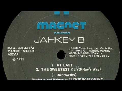 Jahkey B - At Last...