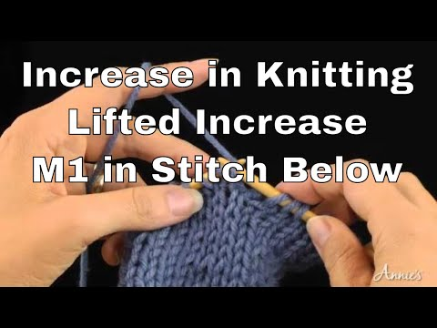 Lifted Increases Or M1 In Stitch Below How To Increase Annies