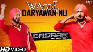 """Gadaar The Traitor"" ""Wagde Daryawan Nu"" | Harbhajan Mann, Gursewak Mann | Latest Punjabi Songs 2015"