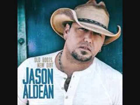 Old boots new dirt jason aldean