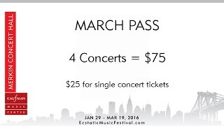 Ecstatic Music Festival 2016 - March Pass