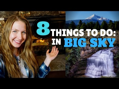 8 THINGS TO DO IN BIG SKY, MONTANA