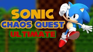 Sonic Chaos Quest Ultimate - Walkthrough