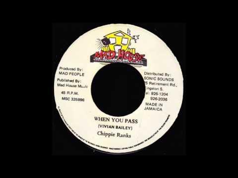 Chippie Ranks -  When You Pass (Gangster Anthem Riddim) 1994