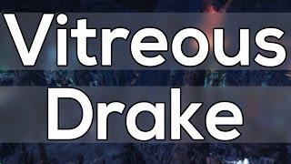 Vitreous Stone Drake Mount Farming Guide - Stonecore