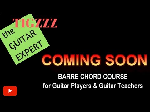 the GUITAR EXPERT - Learn How to Play Barre Chords - Trailer Eighteen