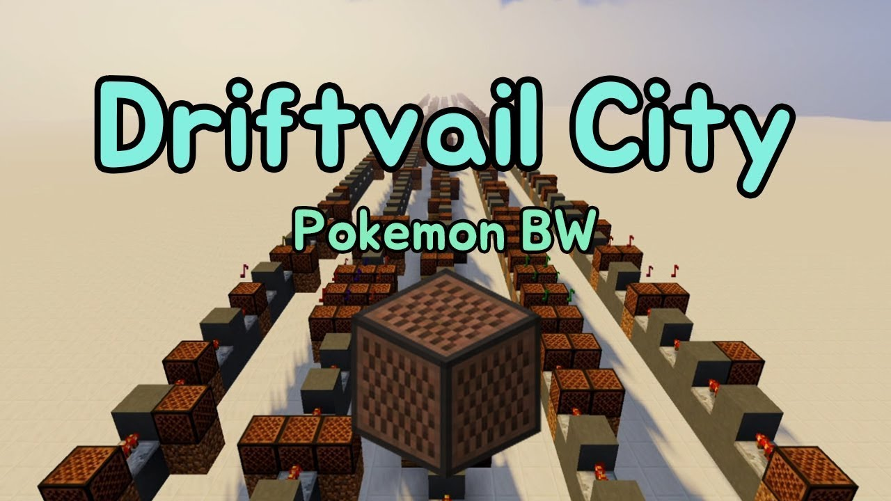 Driftveil City Pokemon Bw Minecraft Noteblock Song Youtube Driftveil city is the theme that plays in the town driftveil city in the 2010 video games pokémon black and white. youtube