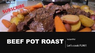 Beef Pot Roast- InstantPot