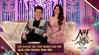 Hồ Ngọc Hà  thú nhận cái tôi quá lớn trong tình yêu | Gala Nhạc Việt 12 (Official)