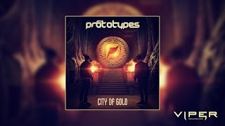The Prototypes - City Of Gold (Album Minimix)