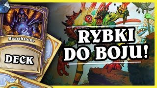 RYBKI DO BOJU! - MURLOC ZOOLOCK - Hearthstone Deck (Rastakhan's Rumble)