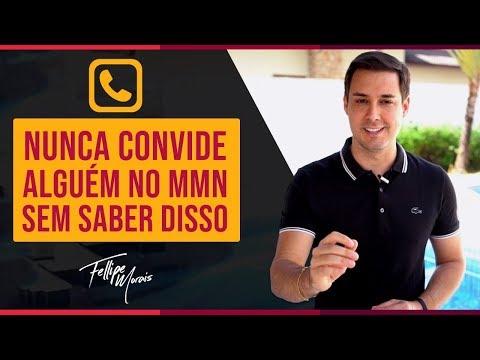 NUNCA CONVIDE ALGUÉM NO MMN SEM ANTES SABER DISSO | Fellipe Morais