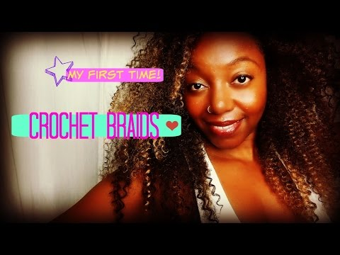 Crochet Braids   My first time! Chatty review of my experience