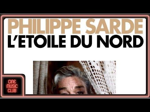 Philippe Sarde Pour Pierre Musique Du Film L étoile Du Nord