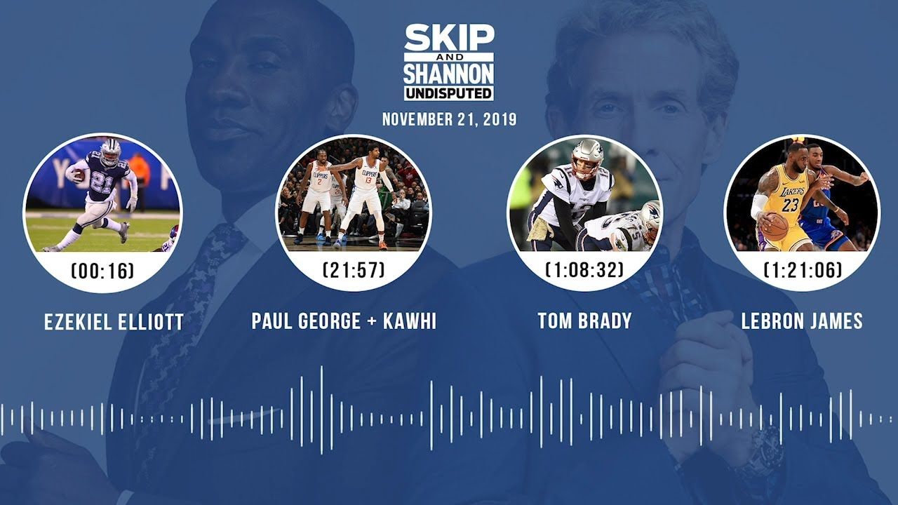 Zeke, Paul George + Kawhi, Tom Brady, LeBron James Audio Podcast