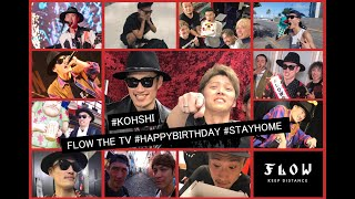 FLOW THE TV #STAYHOME #HAPPYBITHDAY