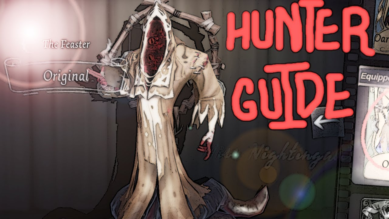 Identity V Hunter Guide: Feaster (BEST PERSONA TO USE) MY FAVORITE HUNTER!  (TOP 15 RANKED HUNTER)