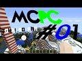 MCPC #01 Tour So Far!
