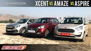 Ford Aspire 2018 vs Honda Amaze 2018 vs Hyundai XCent Comparison | Hindi | MotorOctane