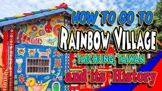 How to go t๐ Rainbow Village Taichung Taiwan #RainbowVillage #TaiwanTravel #TaichungTouristSpots