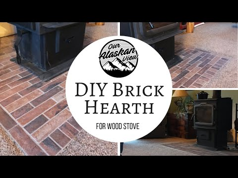 BUILD WOOD STOVE BRICK HEARTH- Alaska DIY