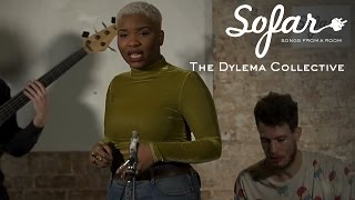The Dylema Collective - Knight For Tonight | Sofar London