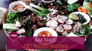 Khám phá ẩm thực Tết người Mường vùng Tây Bắc | VTC Now