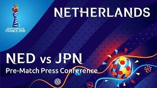NED v. JPN - Netherlands Pre-Match Press Conference