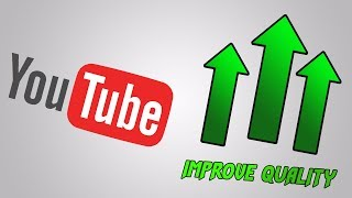 How to improve your YouTube video quality (easy!)