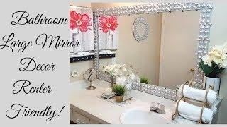 Diy Renter Friendly Large Bathroom Mirror Design!